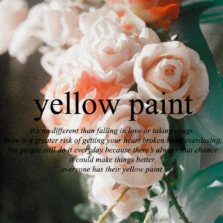 yellow paint:;