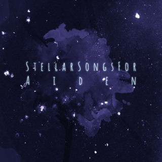 Stellar Songs for Aiden