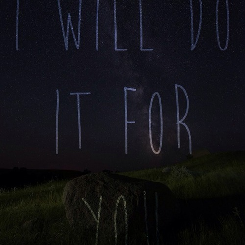 I Will Do It For You