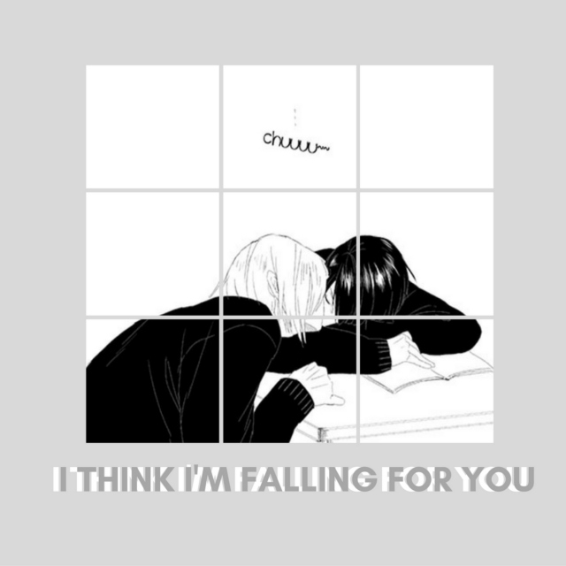 I think I'm falling for you
