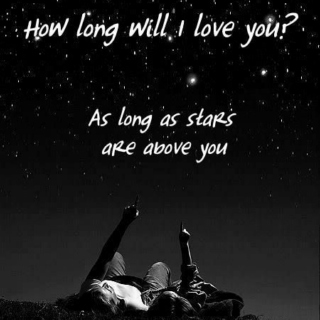 How long will I love you?