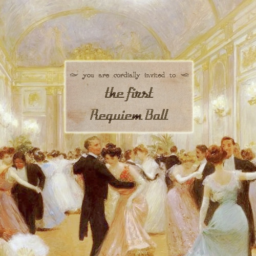 the first requiem ball