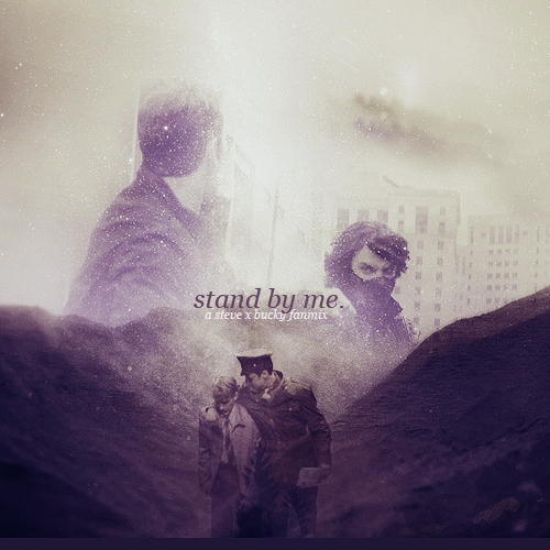 Stand By Me: A Steve x Bucky Fanmix