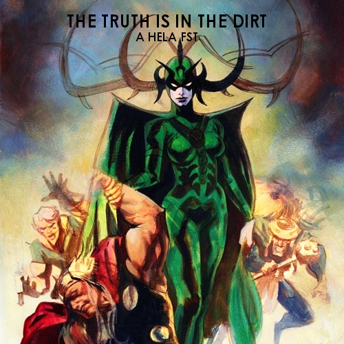 the truth is in the dirt- a hela fst