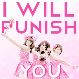 ♡ i will punish you ♡