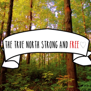 the true north strong and free
