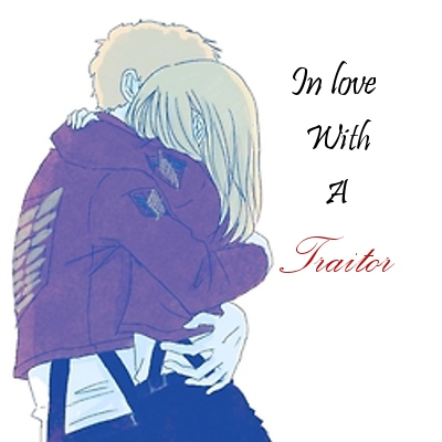 In Love With A Traitor