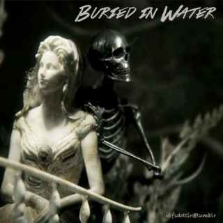 Buried In Water {Pirates - Part Two}