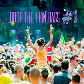 DROP THE F%$IN' BASS (2014) #1