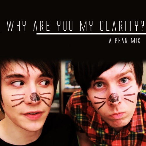 ✘Why are you my clarity?✘