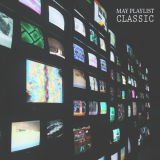 May's Playlist | Classic