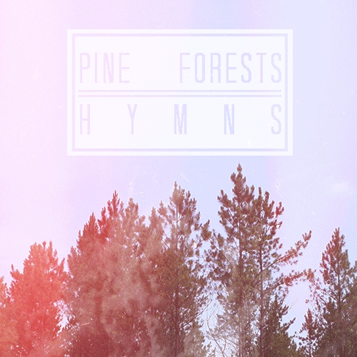 pine forests hymns