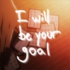 I will be your goal