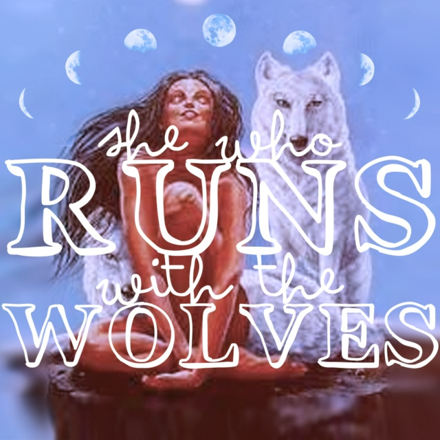 She Who Runs With The Wolves