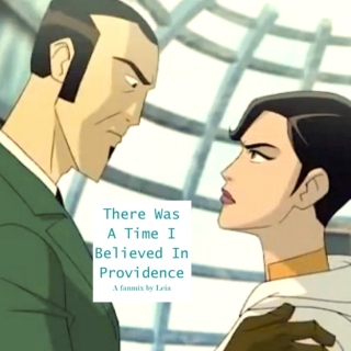There Was A Time I Believed In Providence