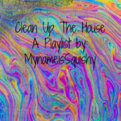 Clean Up The House