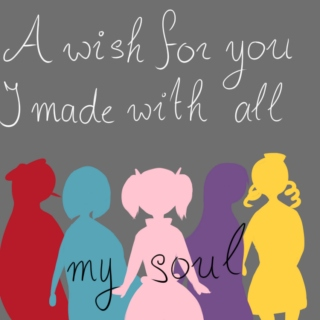 a wish for you i made with all my soul