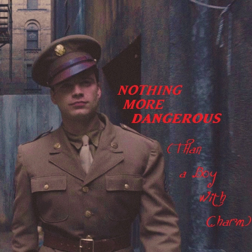 Nothing More Dangerous (Than a Boy with Charm)