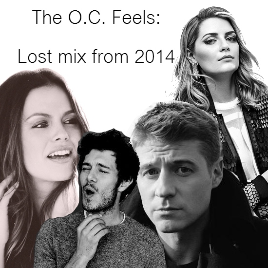The O.C. feels: Lost mix from 2014