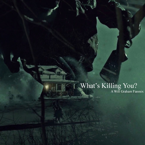 What's Killing You?