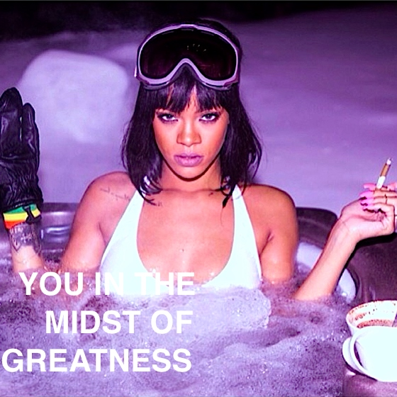 you in the midst of greatness