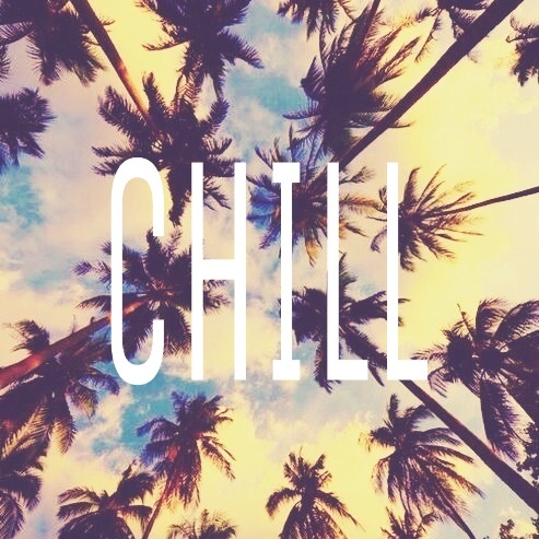 just chill ☮