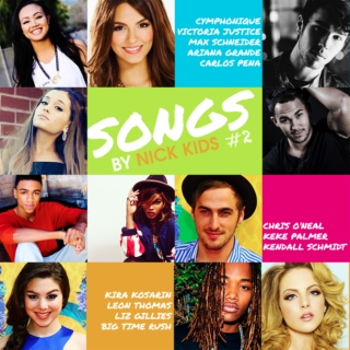 Songs by Nick Kids #2