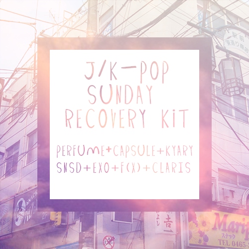 J/K-Pop Sunday Recovery