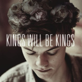 we will be kings;