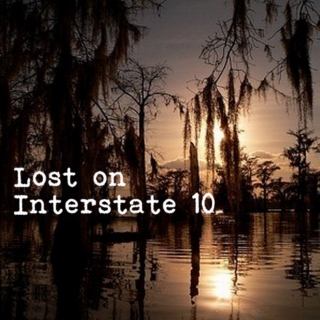 Lost on Interstate 10