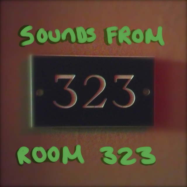for jordy (sounds from room 323)
