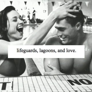 lifeguards, lagoons, and love.