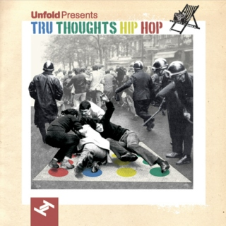 Funky Shift #12: Unfold Presents Tru Thoughts Hip Hop