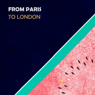 From Paris to London