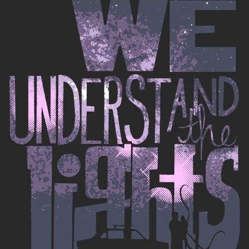 we understand the lights {cecilos}