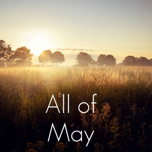 All of May