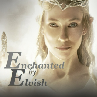 Enchanted by Elvish