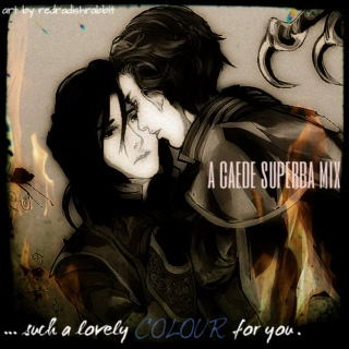 such a lovely colour for you. [a caede superba fanmix.]