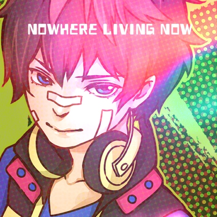 Nowhere Living Now