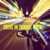 DRIVE IN TRANCE