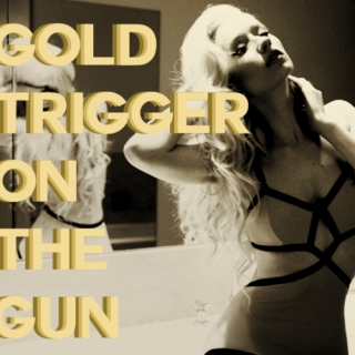 gold trigger on the gun