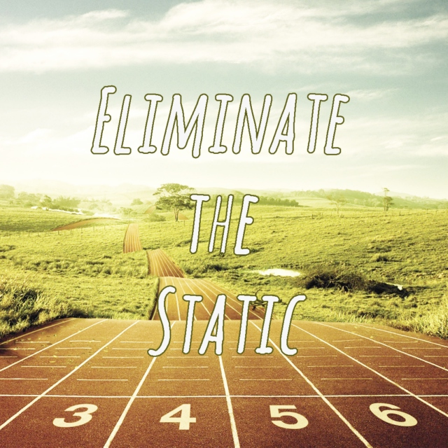 eliminate the static