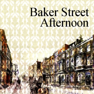 Baker Street Afternoon