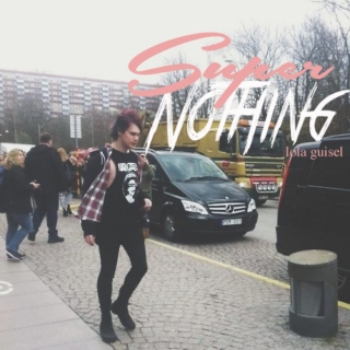 Super Nothing
