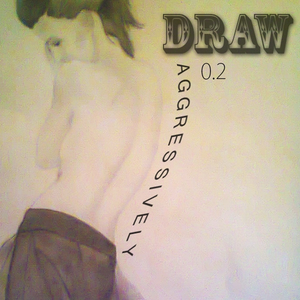 Draw aggressively 0.2