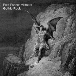 Post-Punker Mixtape: Gothic Rock