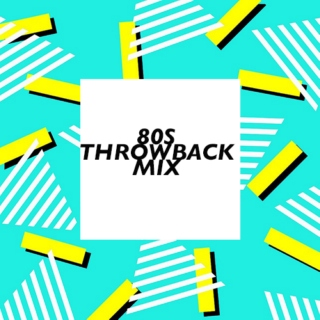 80s throwback mix