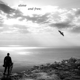 alone and free;