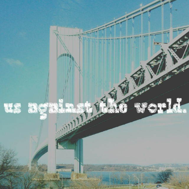 us against the world.