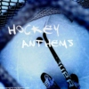 Hockey Anthems